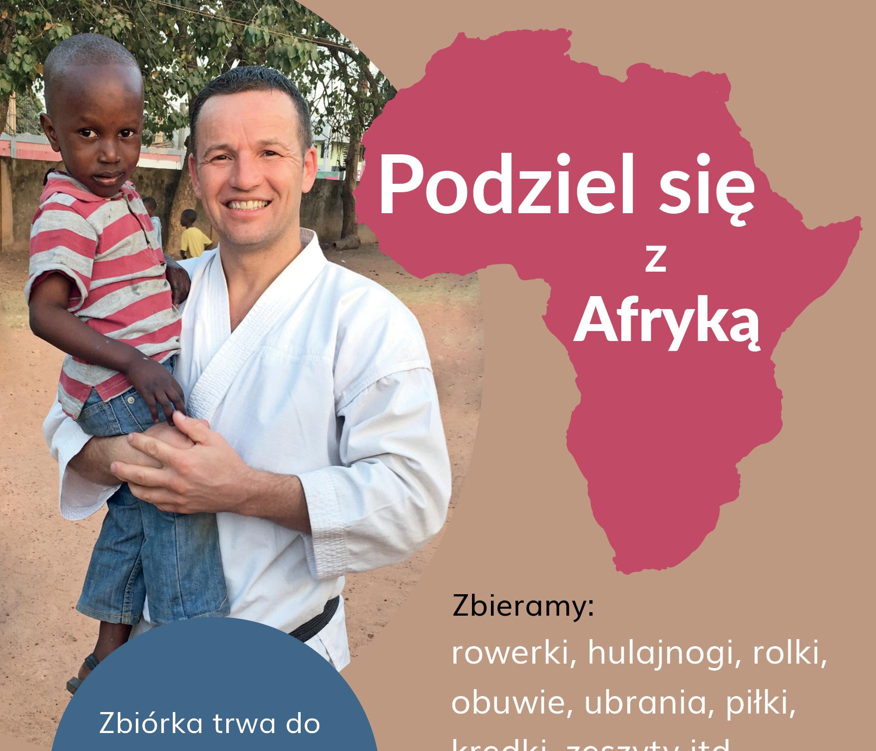 17896edde2 Podziel się z Afryką – Akademia Karate Tradycyjnego Kraków-Niepołomice